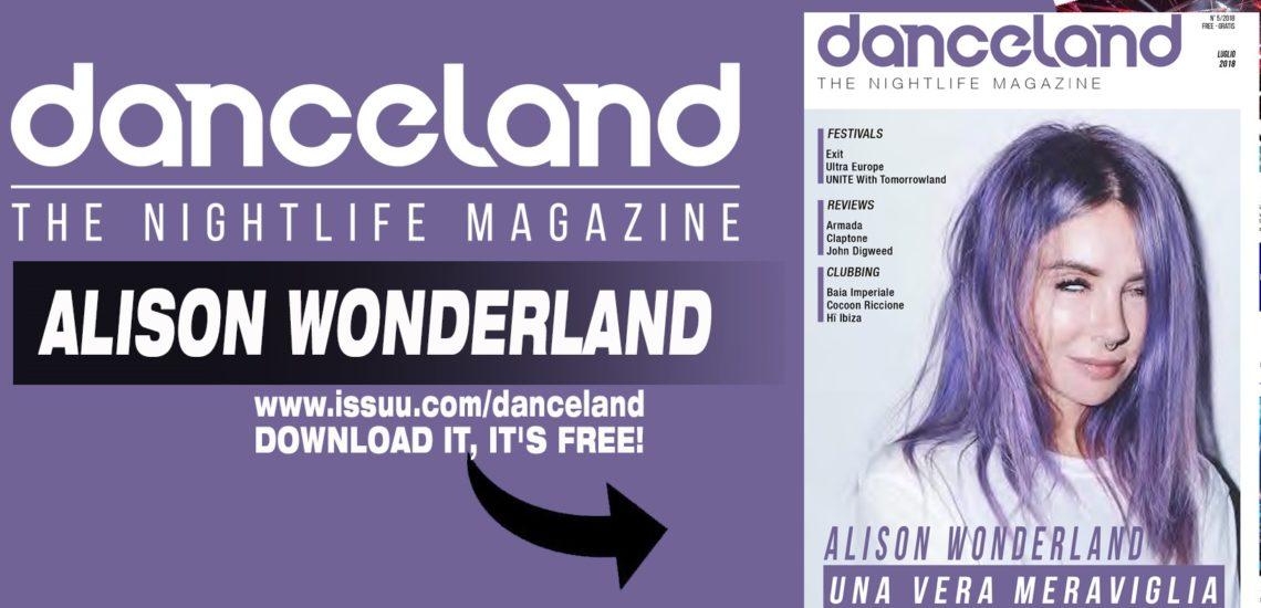 Danceland di luglio 2018 presenta Alison Wonderland