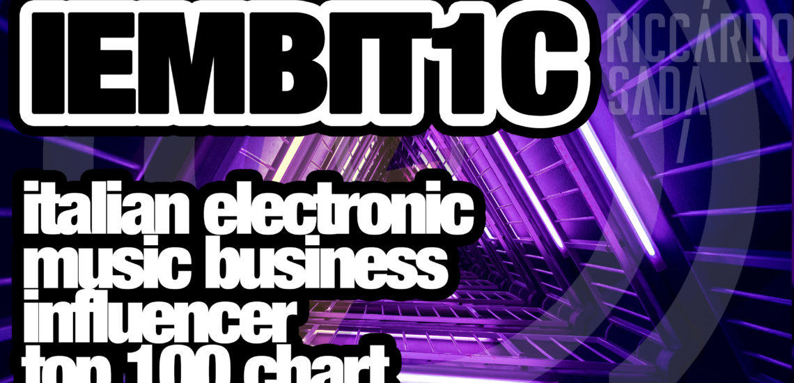 Italian Electronic Music Business Influencer Top 100 Chart