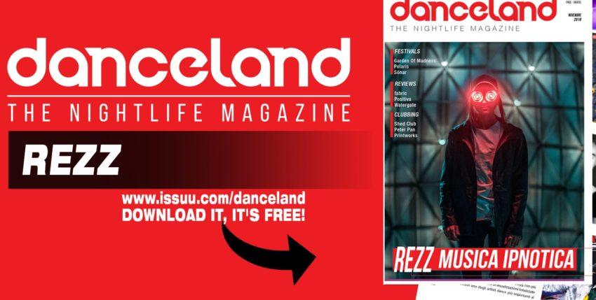 Danceland di ottobre 2018 con Rezz