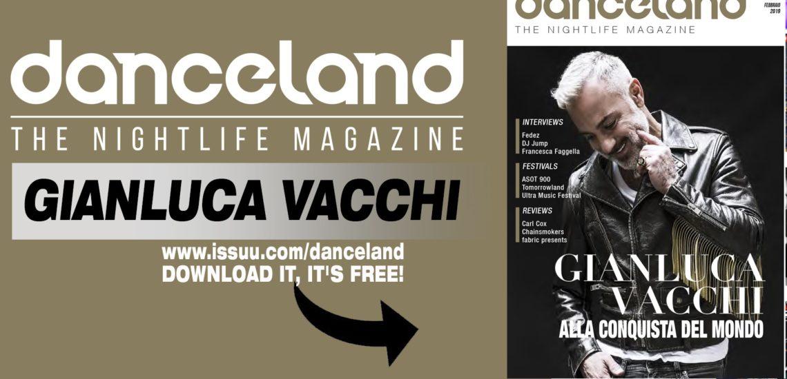 Ecco Danceland di febbraio 2019 con Gianluca Vacchi
