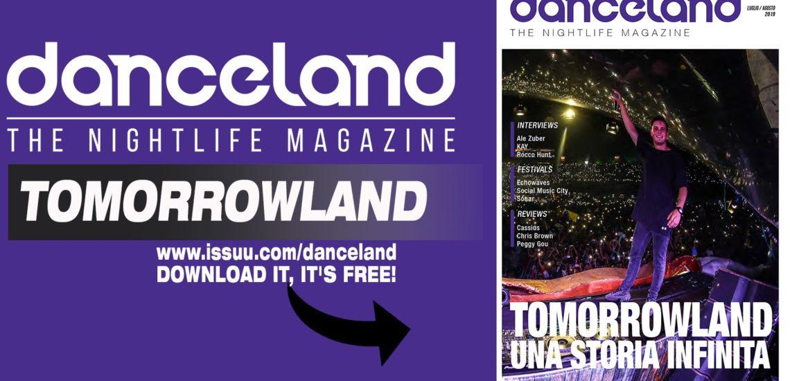Danceland di luglio-agosto 2019 apre col Tomorrowland