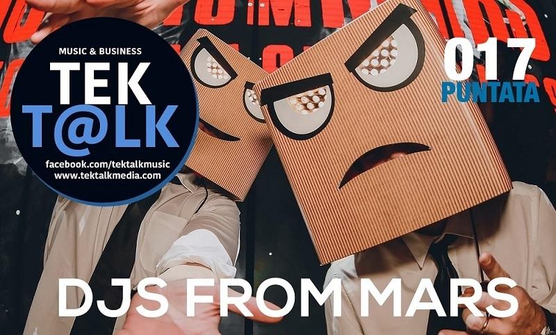 A TekTalk martedì 22 settembre i DJs From Mars